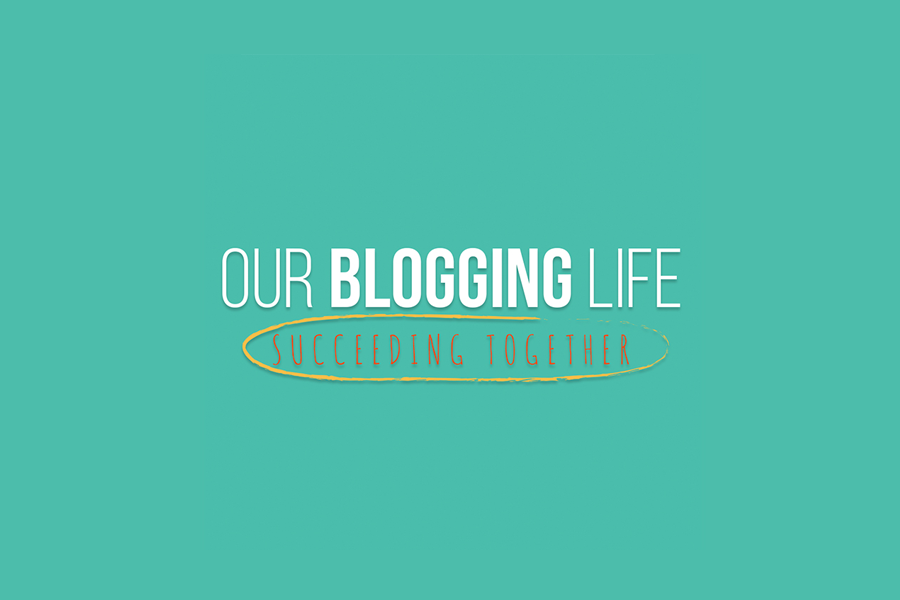 Our Blogging Life